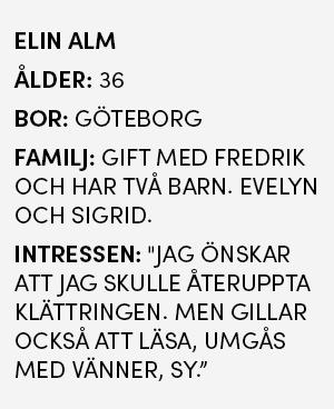 Faktaruta - Elin Alm, 36 år, bor i Göteborg, Gift med Fredrik, två barn
